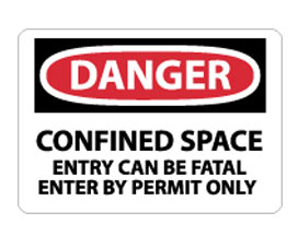 OSHA Signs - Danger Confined Space Entry Can Be Fatal from National Marker