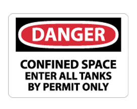 OSHA Sign - Danger Confined Space Enter All Tanks by Permit Only from National Marker