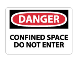 OSHA Sign - Danger Confined Space Do Not Enter from National Marker