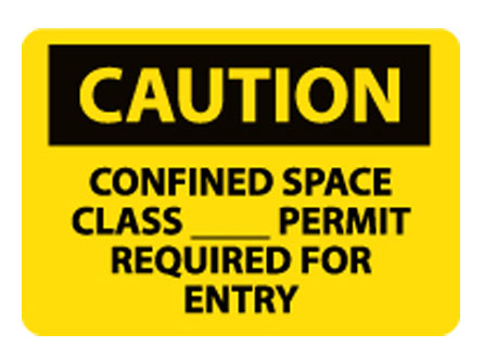 OSHA Sign - Caution Confined Space Class_Permit Required For Entry from National Marker