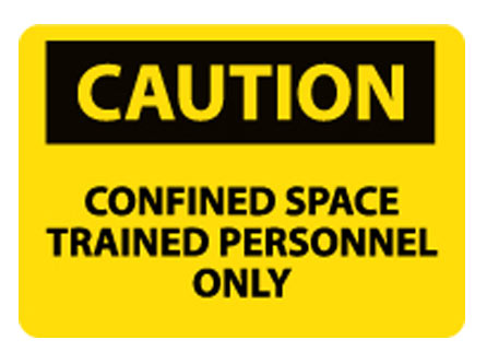 OSHA Signs - Caution Confined Space Trained Personnel Only from National Marker