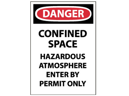 OSHA Sign - Danger Confined Space Hazardous Atmosphere Enter by Permit Only