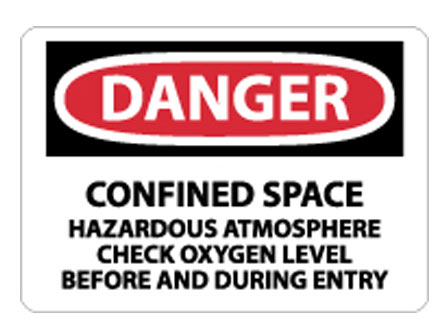 OSHA Sign - Danger Confined Space Hazardous Atmosphere Check Oxygen Level from National Marker
