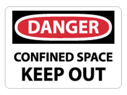 OSHA Signs - Danger Confined Space Keep Out from National Marker