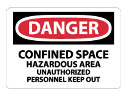 OSHA Sign - Danger Confined Space Hazardous Area from National Marker
