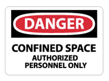OSHA Sign - Danger Confined Space Authorized Personnel Only Sign from National Marker