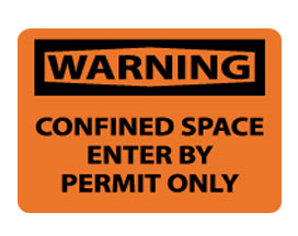 OSHA Signs - Warning Confined Space Enter by Permit Only from National Marker